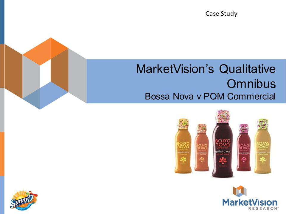 MarketVision's Qualitative Omnibus Bossa Nova v POM Commercial Case Study