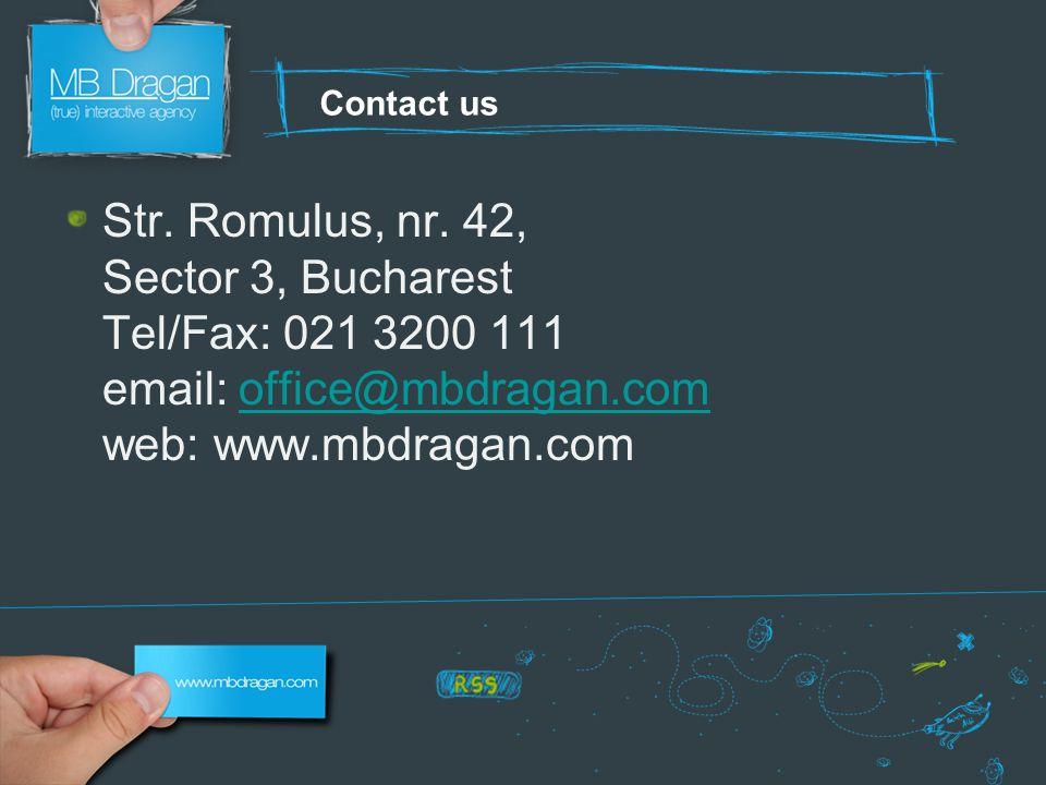 Contact us Str. Romulus, nr.