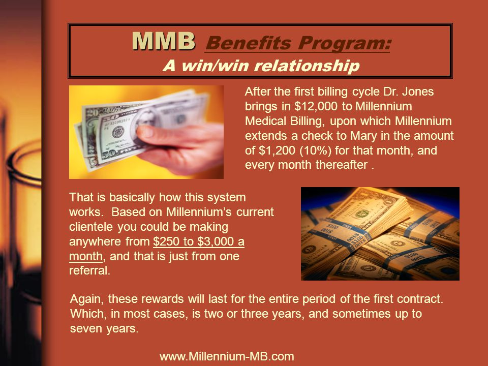 MMB MMB Benefits Program: A win/win relationship After the first billing cycle Dr.
