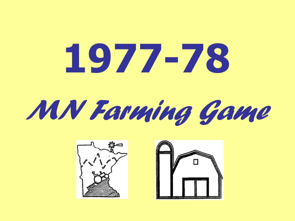 1977-78 MN Farming Game