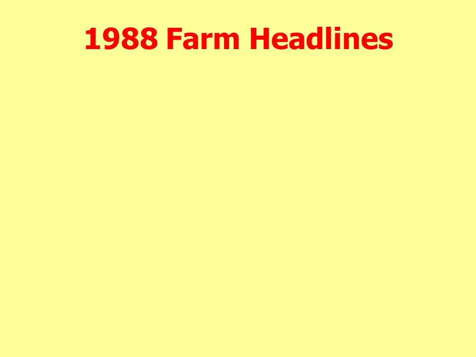 1988 Farm Headlines