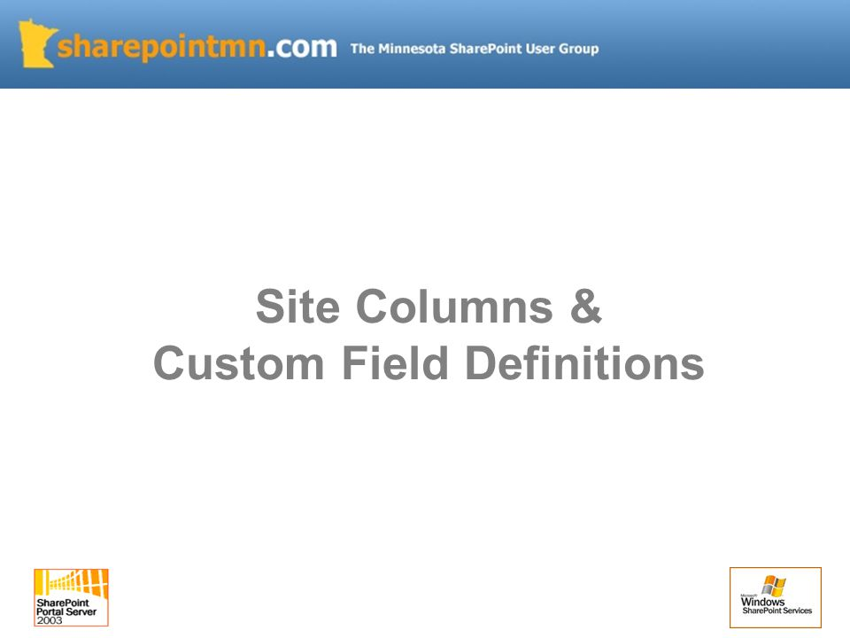 Site Columns & Custom Field Definitions