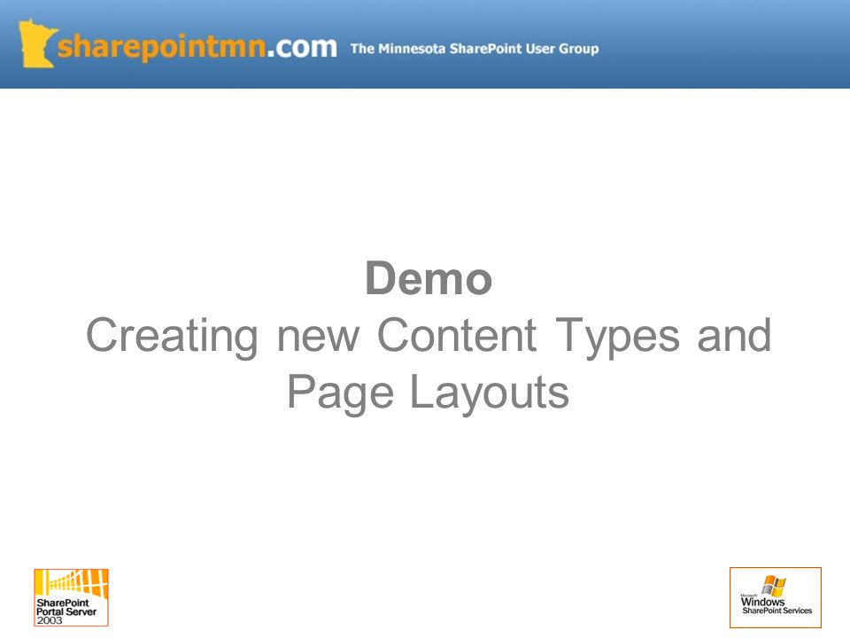 Demo Creating new Content Types and Page Layouts