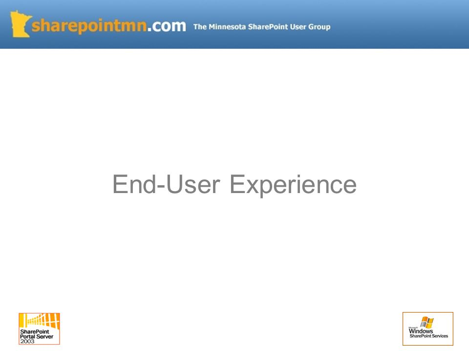 End-User Experience