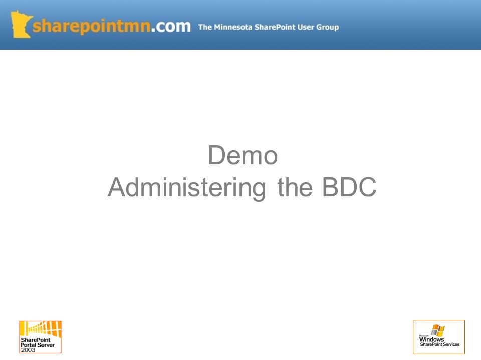 Demo Administering the BDC