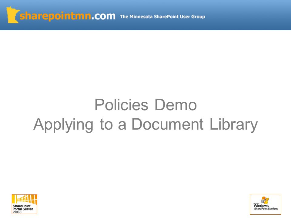 Policies Demo Applying to a Document Library