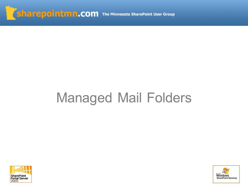 Managed Mail Folders