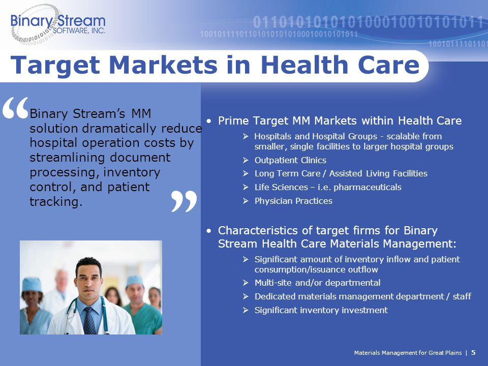 Materials Management for Great Plains | 5 Target Markets in Health Care Prime Target MM Markets within Health Care  Hospitals and Hospital Groups - s