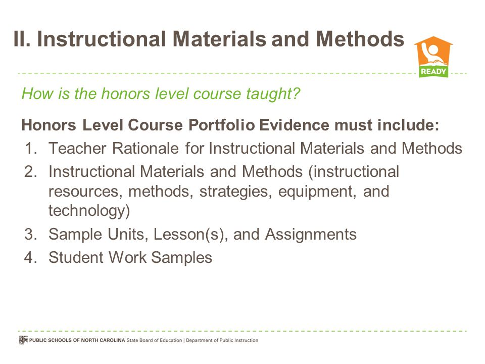 II. Instructional Materials and Methods How is the honors level course taught.