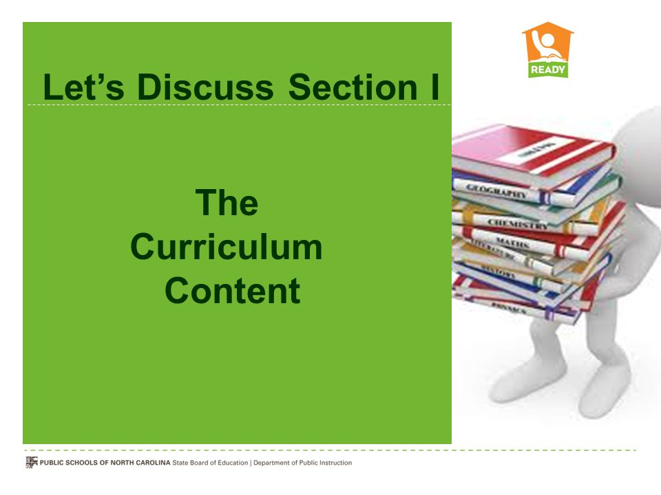 The Curriculum Content Let's Discuss Section I