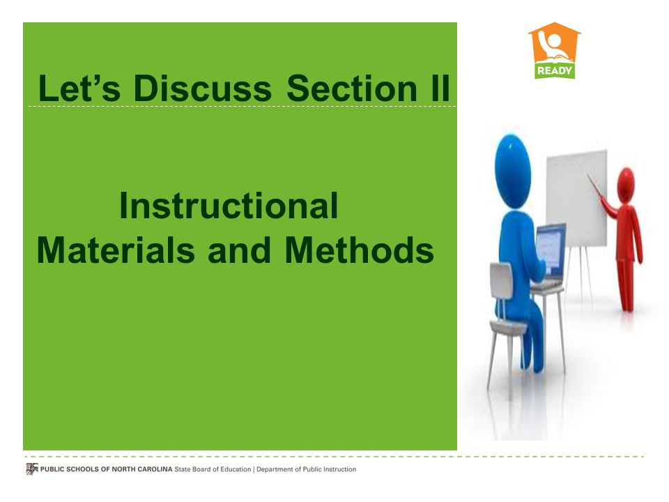Instructional Materials and Methods Let's Discuss Section II