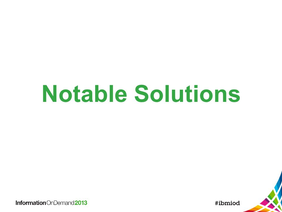 Notable Solutions