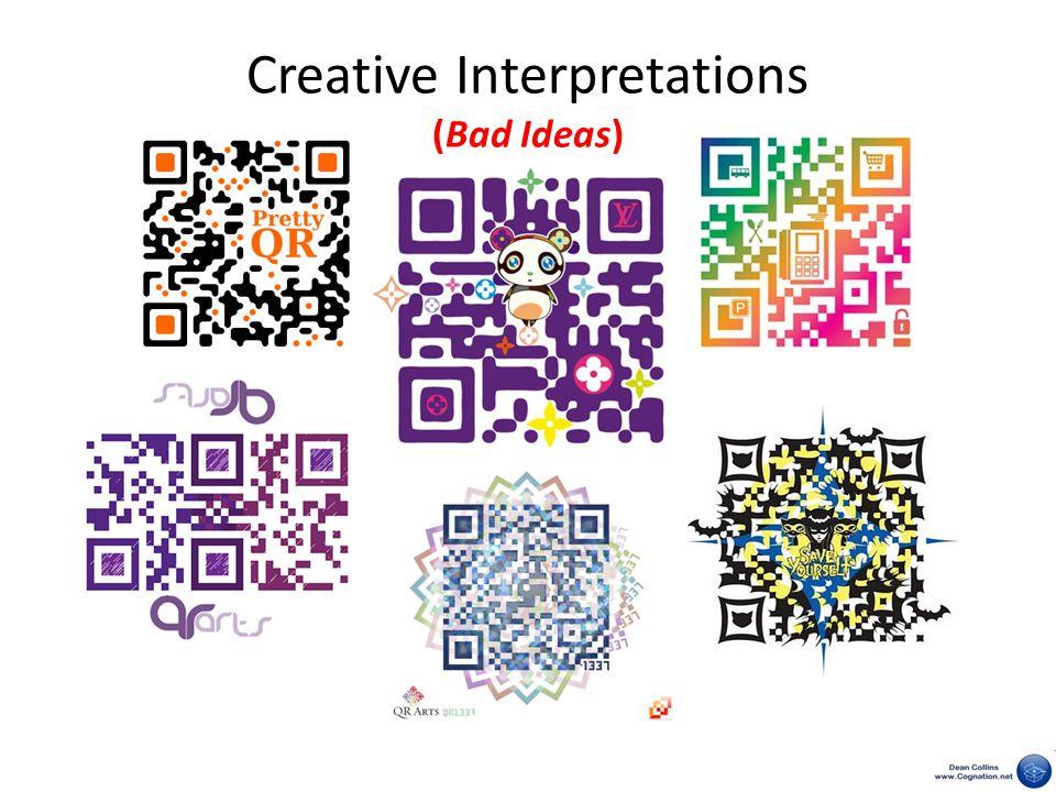 Creative Interpretations (Bad Ideas)