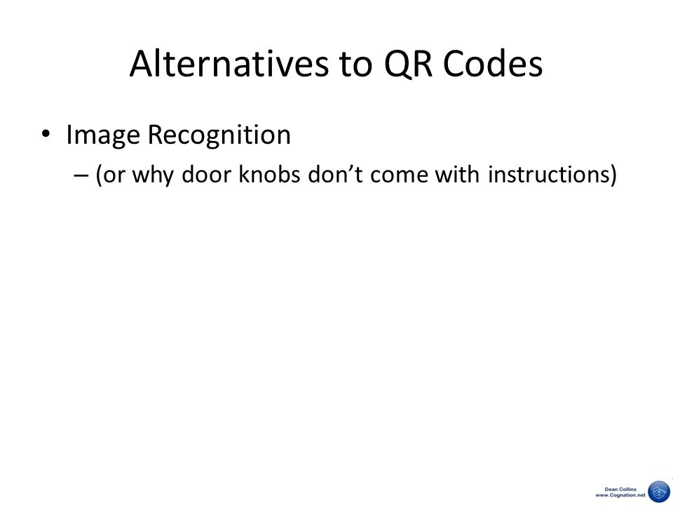 Alternatives to QR Codes Image Recognition – (or why door knobs don't come with instructions)