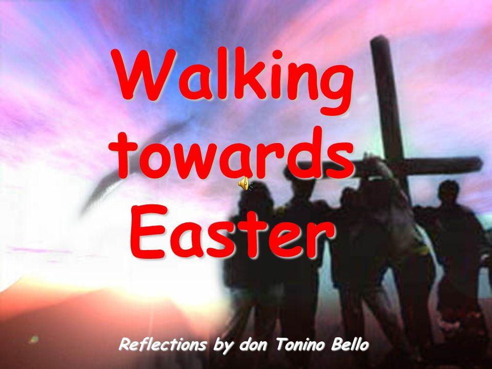 WalkingtowardsEaster Reflections by don Tonino Bello