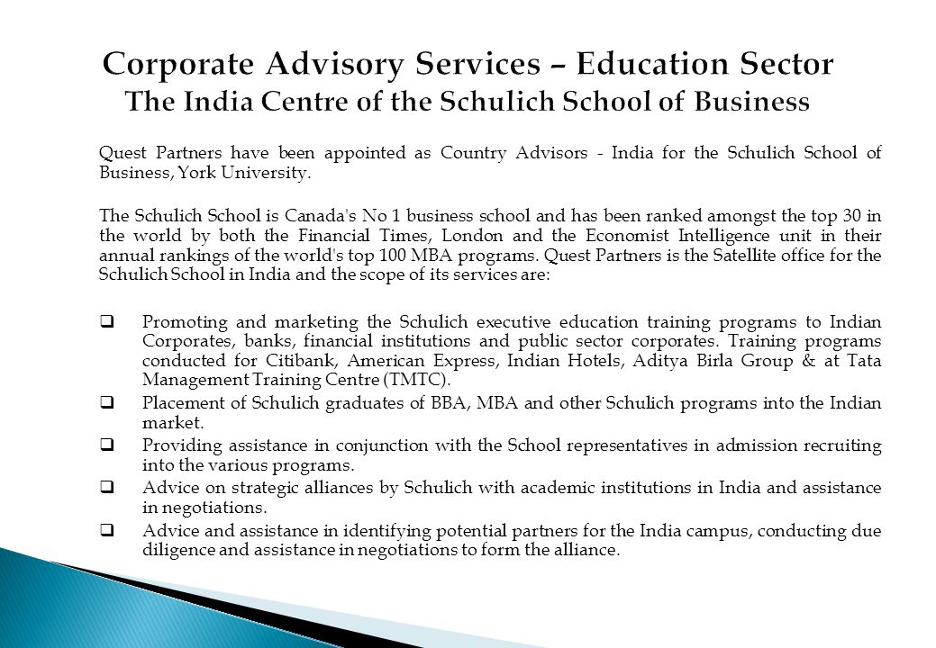 Quest Partners have been appointed as Country Advisors - India for the Schulich School of Business, York University. The Schulich School is Canada's N
