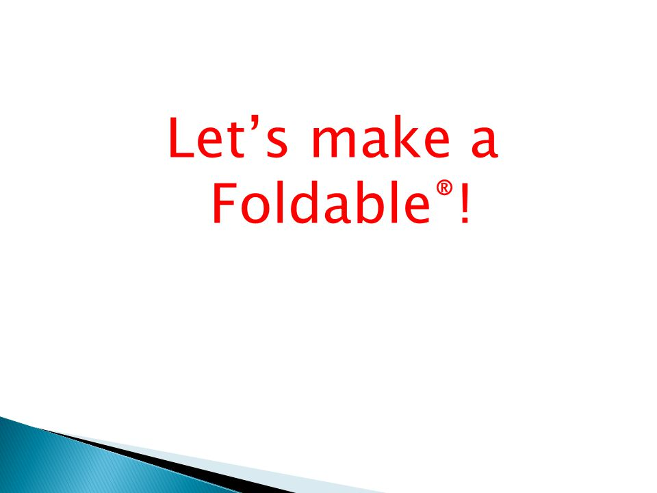 Let's make a Foldable ® !