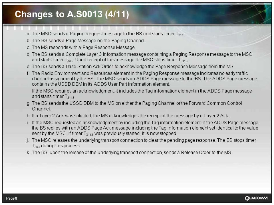 Page 9 Changes to A.S0013 (5/11) 3.39.1.4 USSD DBM Delivery to an MS on a Common Channel - Example 3 (with Early Traffic Channel Assignment)