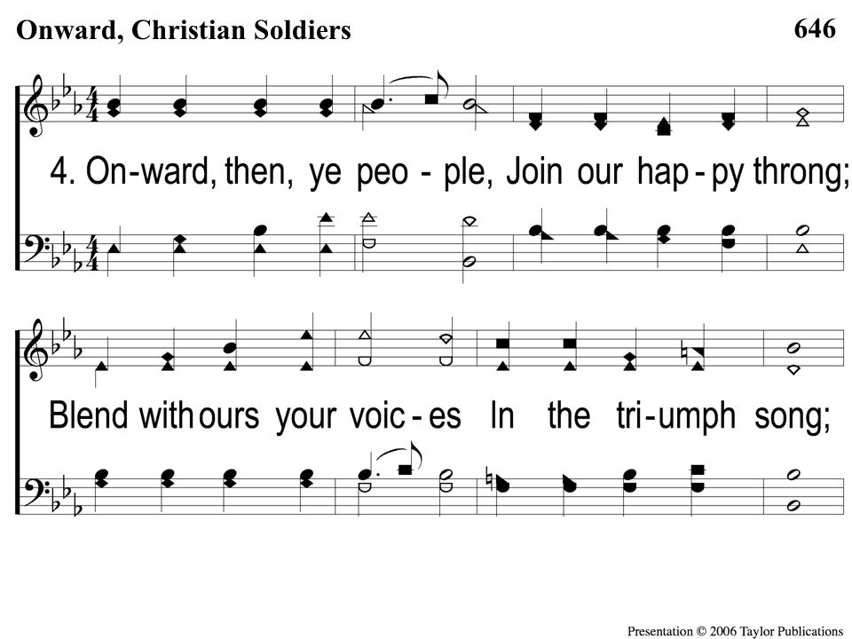 4-1 Onward Christian Soldiers 646 Onward, Christian Soldiers