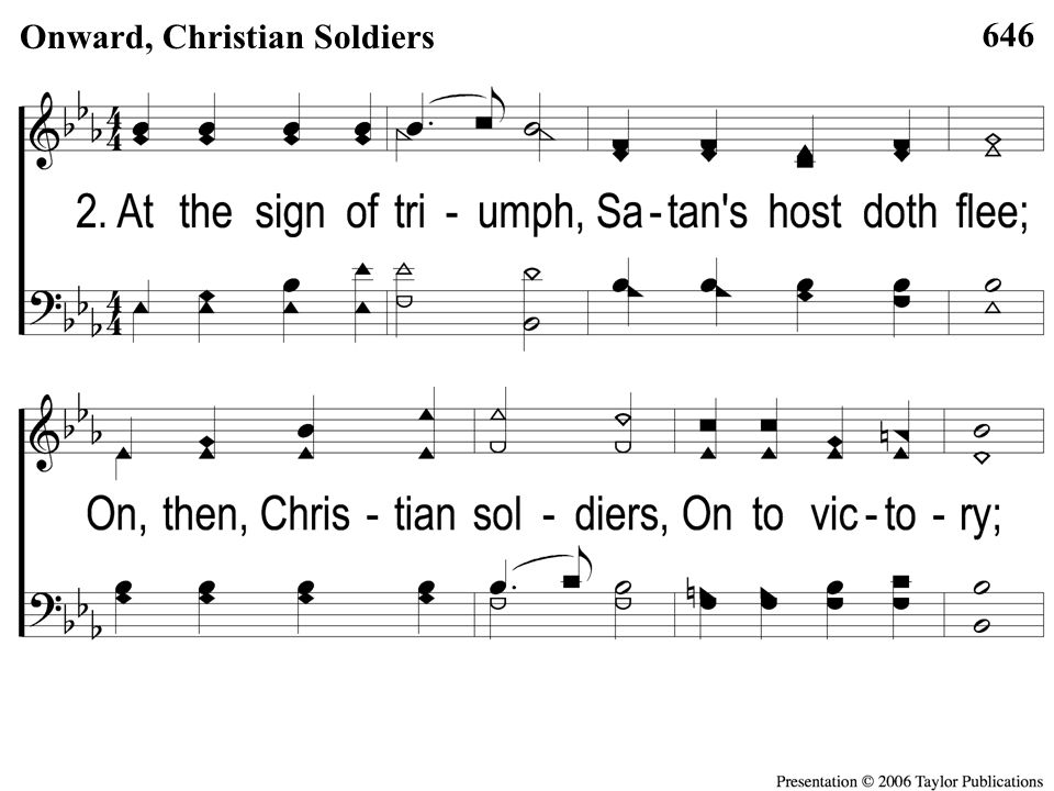 2-1 Onward Christian Soldiers 646 Onward, Christian Soldiers