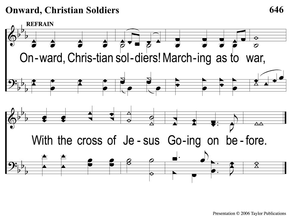 C-1 Onward Christian Soldiers 646 Onward, Christian Soldiers