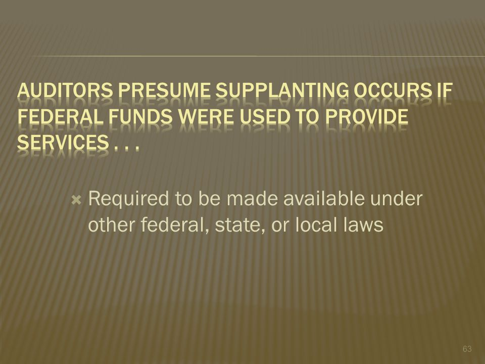  Required to be made available under other federal, state, or local laws 63