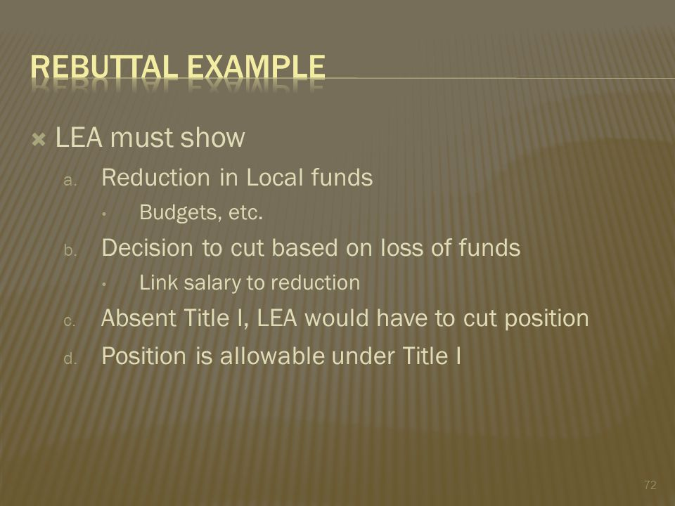  LEA must show a. Reduction in Local funds Budgets, etc.