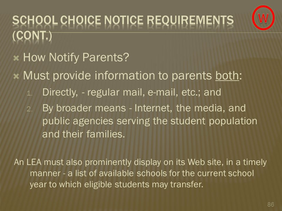  How Notify Parents.  Must provide information to parents both: 1.