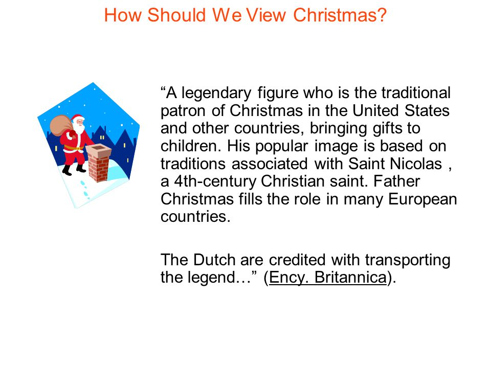 How Should We View Christmas.