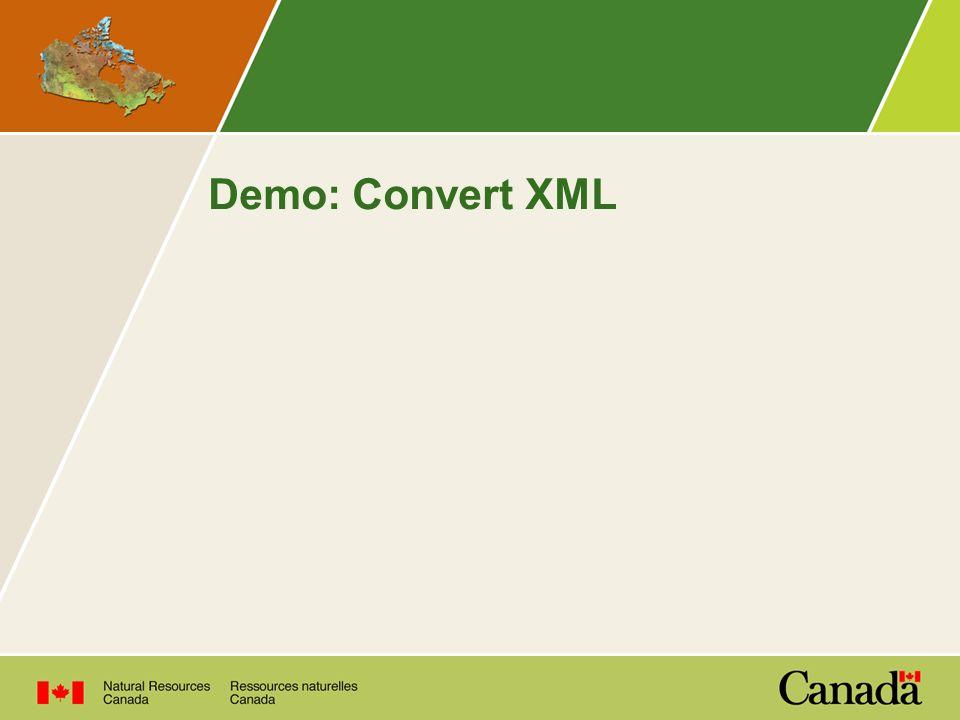Demo: Convert XML