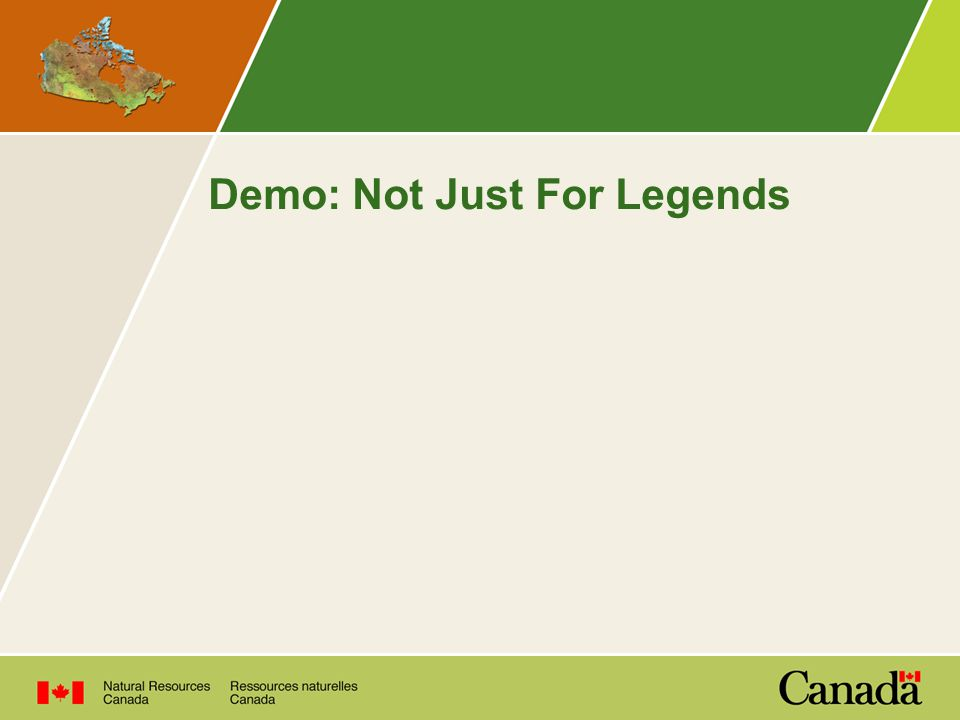 Demo: Not Just For Legends