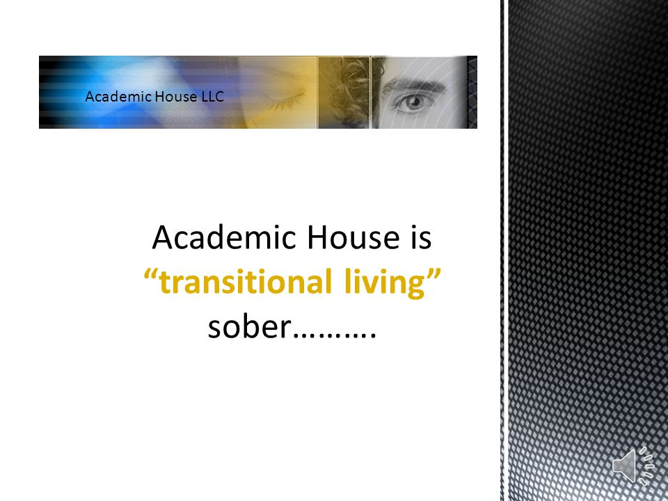 Location: Austin, Pflugerville, Texas Ideal or desired resident: An addict who has completed a recognized treatment program and can pay for rent and food.