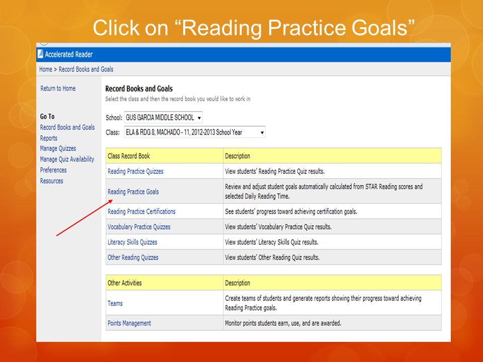 """Click on """"Reading Practice Goals"""""""
