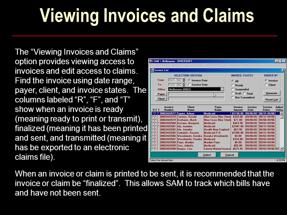 Viewing Invoices and Claims The Viewing Invoices and Claims option provides viewing access to invoices and edit access to claims.