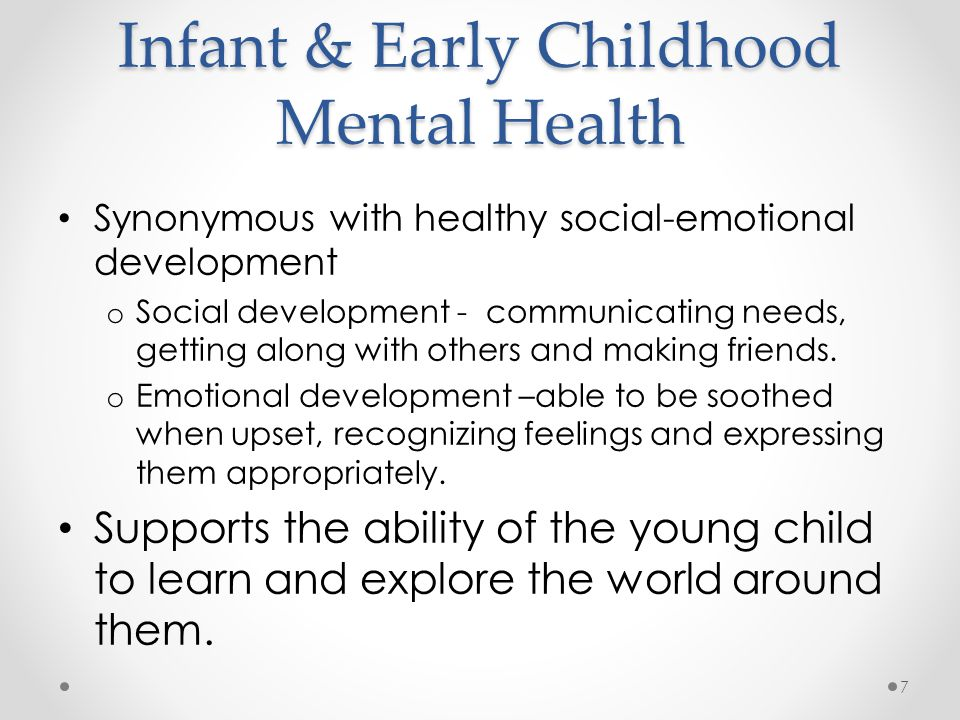 Early Relationships Support or Undermine ECMH Children develop in the context of relationships o The brain is shaped by the experiences adults provide o Nurturing caregiving supports brain development and is the foundation for lifelong mental health o Serious problems in early relationships can have negative effects on the brain, developmental delays, problems in learning and mental health 8