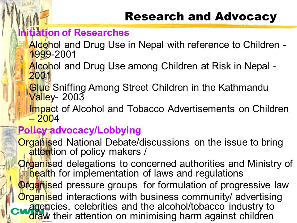 CWIN Prevention Strategy zCWIN takes a comprehensive approach to prevention of alcohol, tobacco and drug use among at risk children in Nepal.