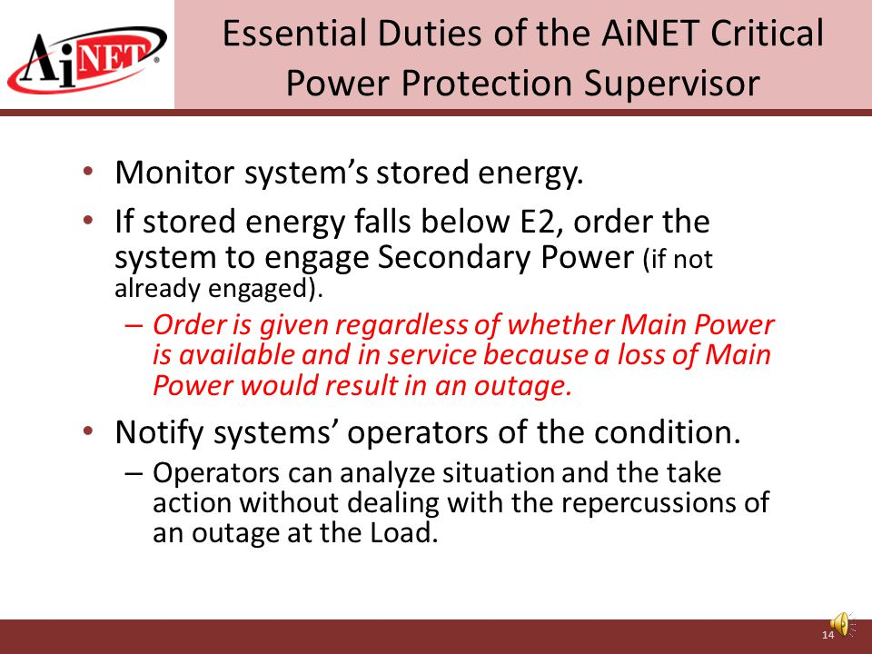 Additional Failure Conditions Addressed by AiNET CPPS Loss or diminution of energy storage capabilities. – Detected by monitoring of E2 Offsets in thr
