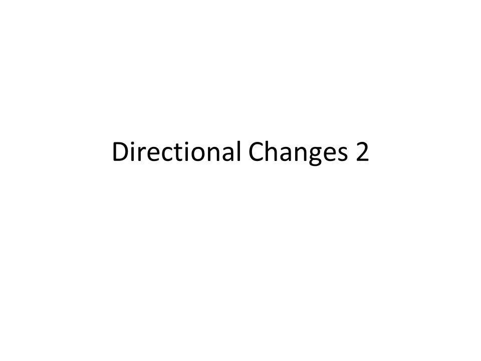 Directional Changes 2