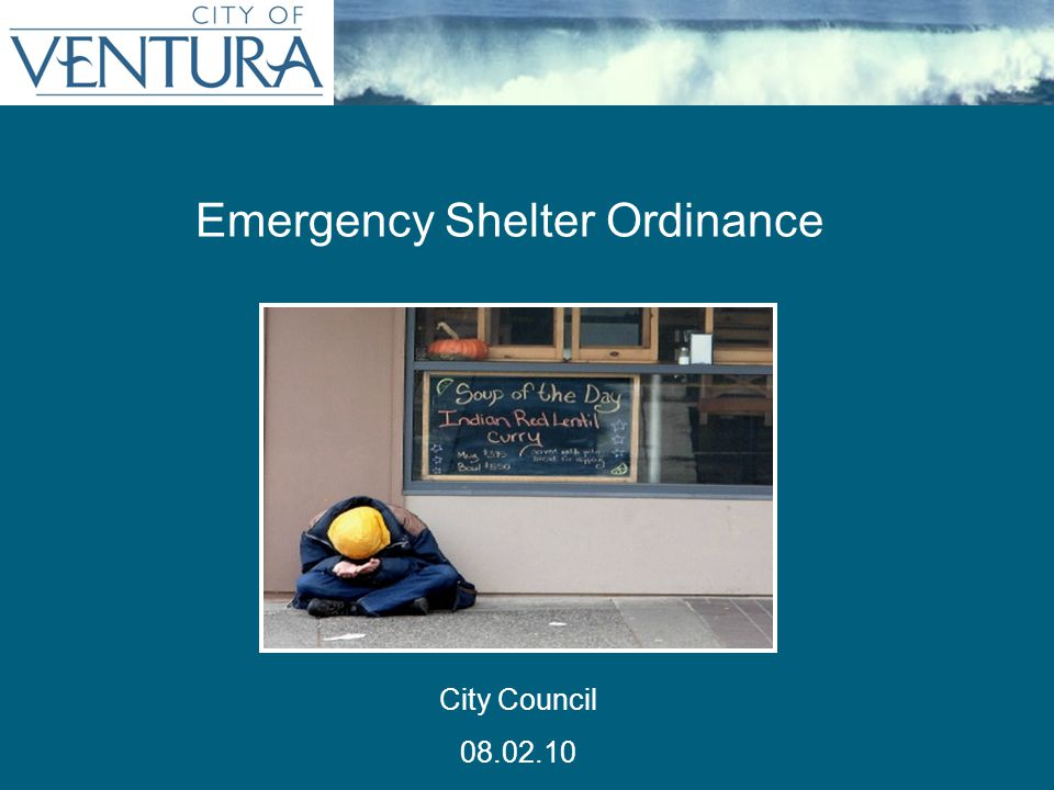 Introduce the Emergency Shelter/Supportive and Transitional Housing Ordinance for first reading.