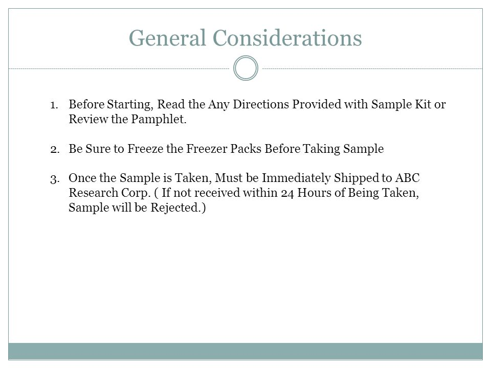 General Considerations 1.Before Starting, Read the Any Directions Provided with Sample Kit or Review the Pamphlet.