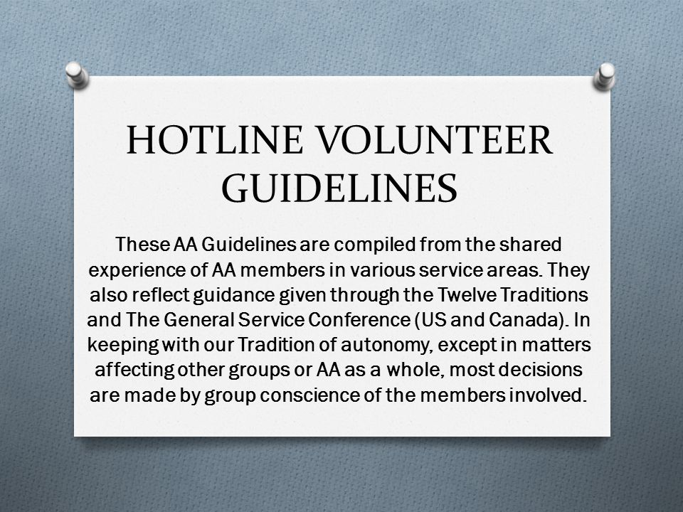 These AA Guidelines are compiled from the shared experience of AA members in various service areas.