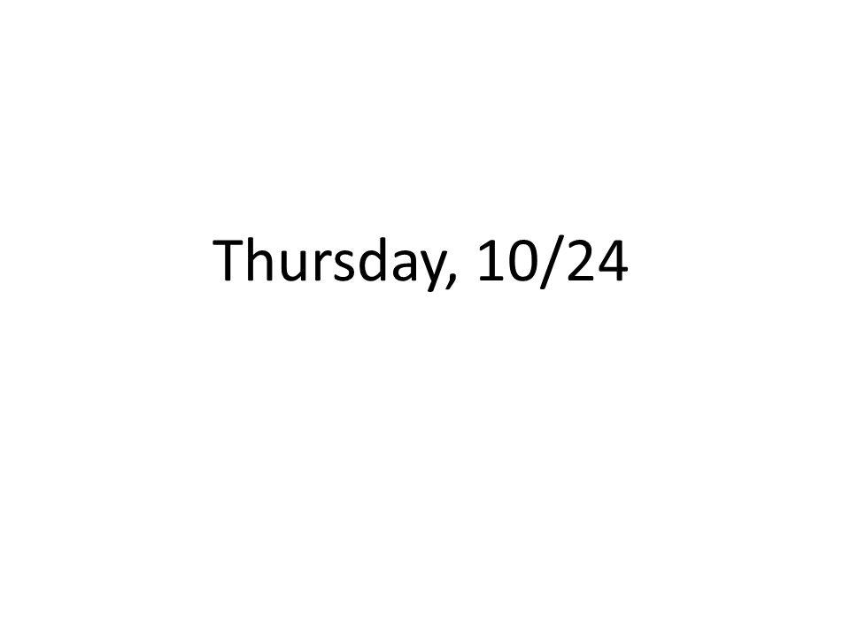 Thursday, 10/24