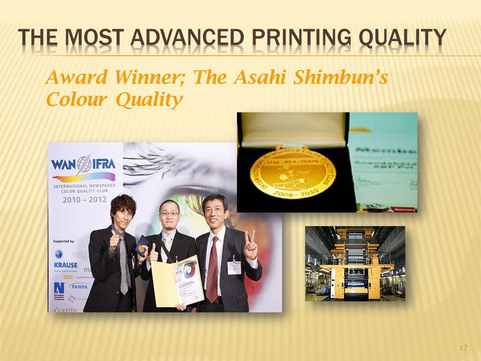 17 Award Winner; The Asahi Shimbun's Colour Quality