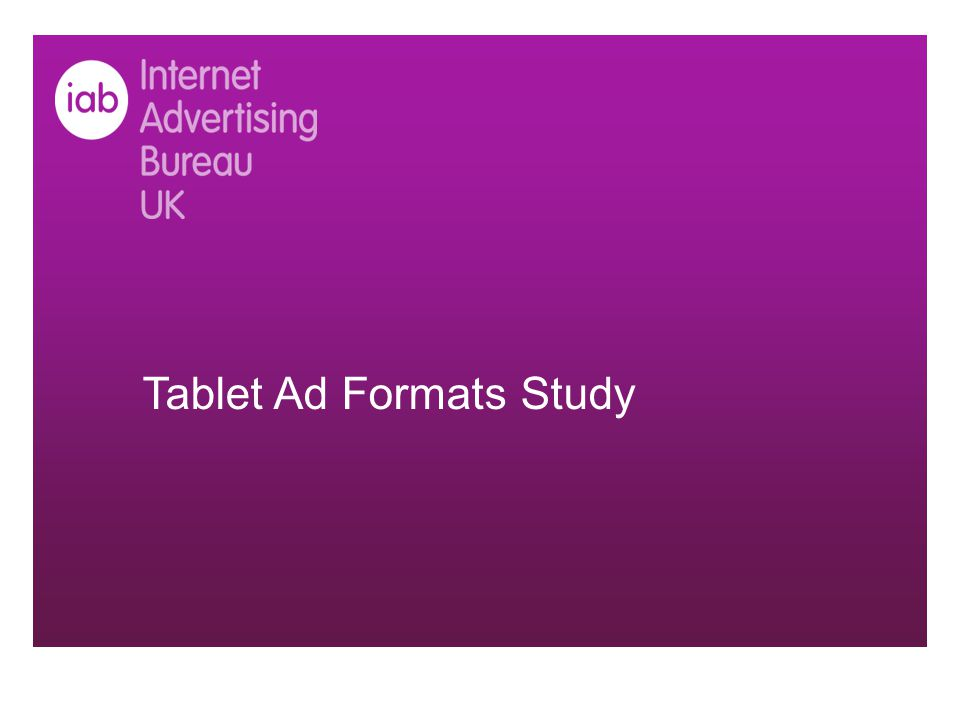 Tablet Ad Formats Study
