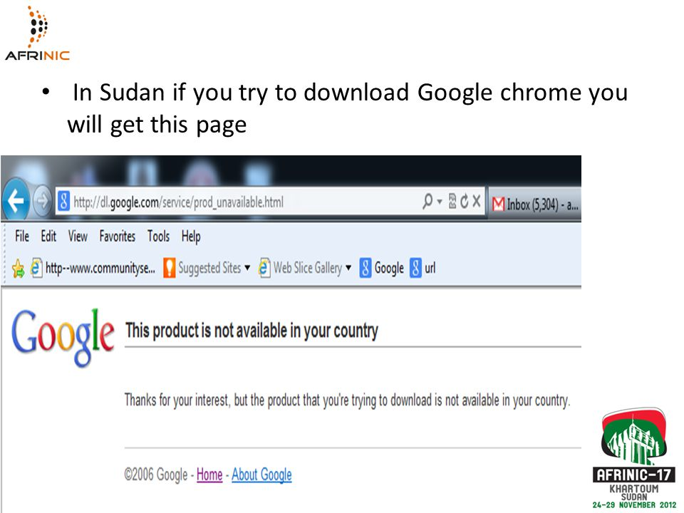 In Sudan if you try to download Google chrome you will get this page