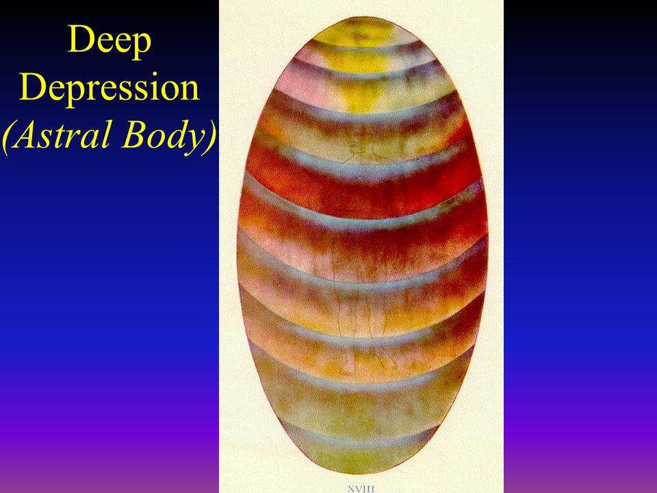 Deep Depression (Astral Body)