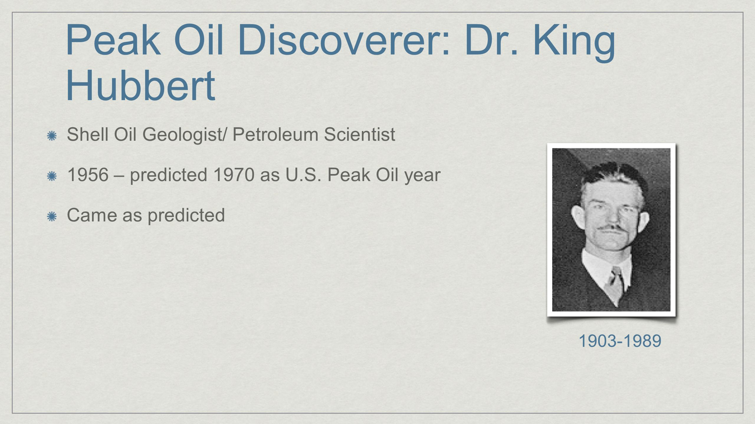 Peak Oil Discoverer: Dr.