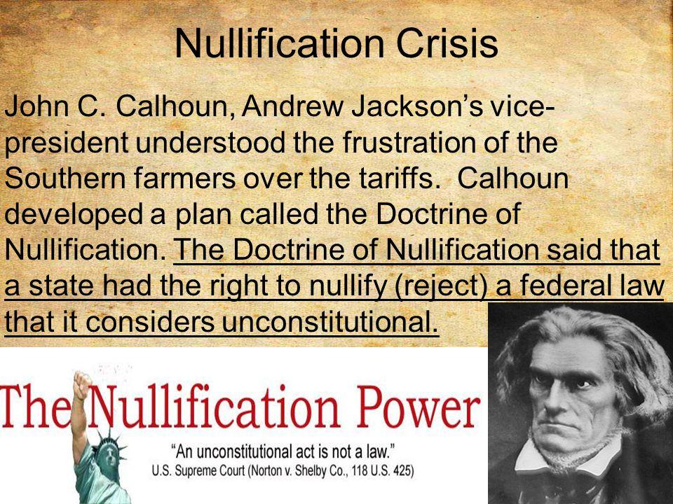 Nullification Crisis John C.