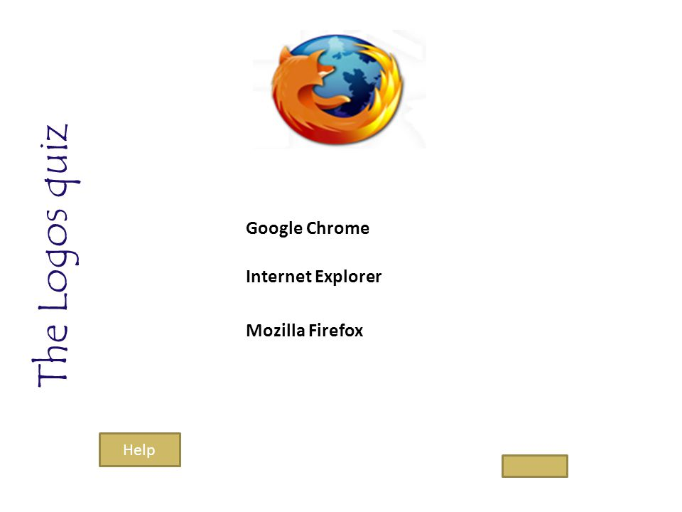 The Logos quiz Google Chrome Mozilla Firefox Internet Explorer Help