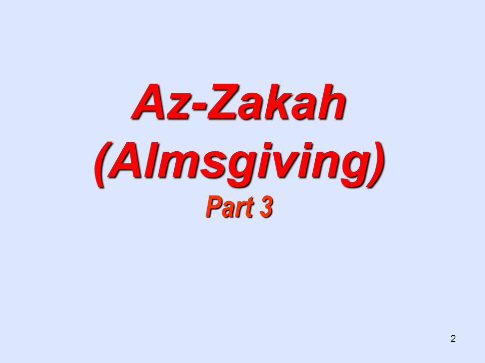 2 Az-Zakah (Almsgiving) Part 3